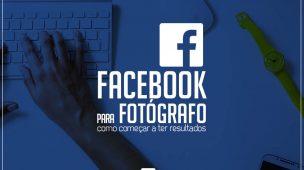 Facebook para Fotógrafos - começar a ter resultados
