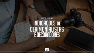 indicações de cerimonialistas e decoradores