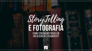 Storytelling e fotografia