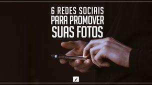 REDES SOCIAIS PARA PROMOVER FOTOS