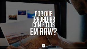 Trabalhar com fotos em RAW